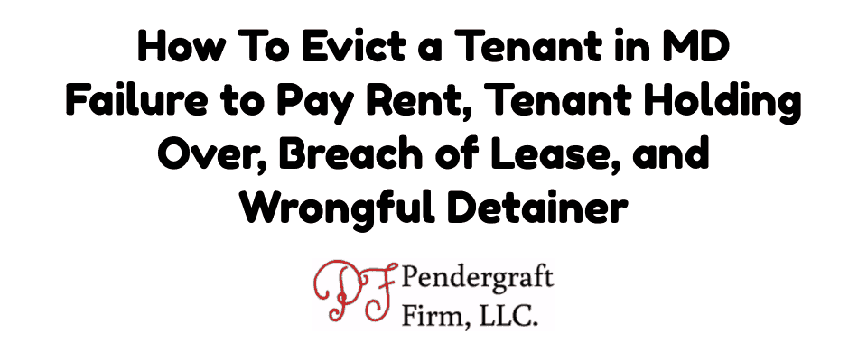 How To Evict a Tenant in MD