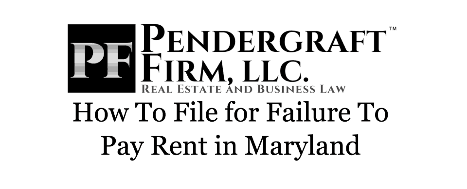 How to File for Failure to Pay Rent in Maryland