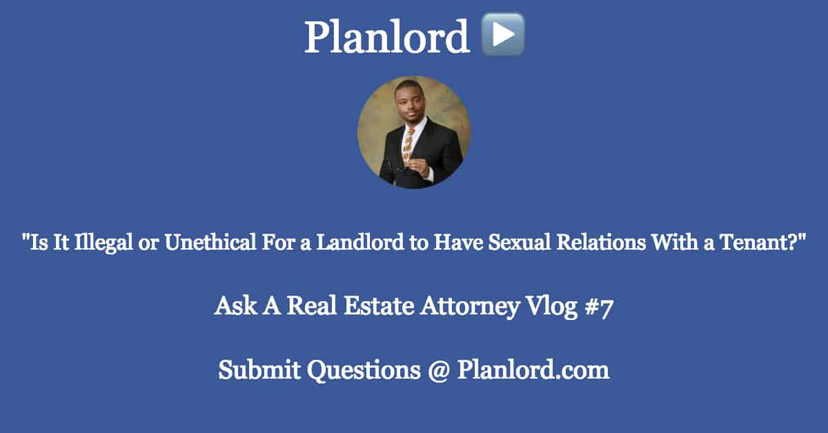 Illegal Landlord Sexual Relations with Tenant