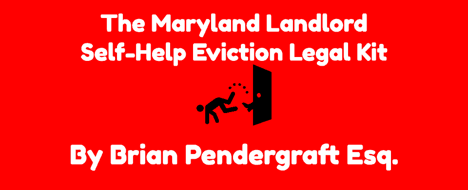 Maryland Landlord Self-Help Eviction Legal Kit