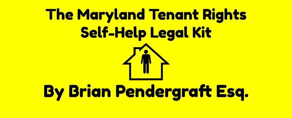 Maryland Tenant Rights Self-Help Legal Kit