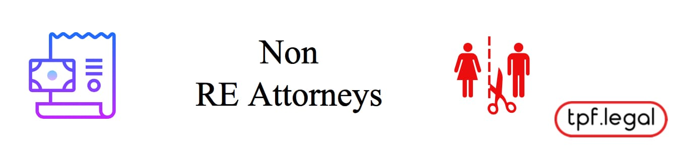 Non-Real Estate Attorneys