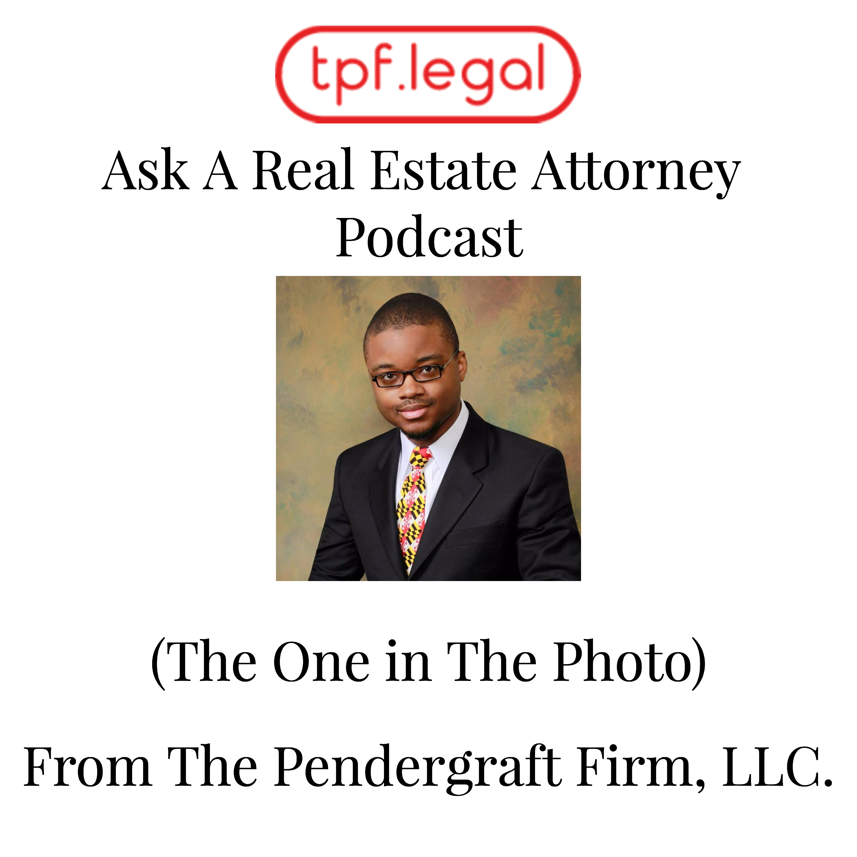 The Real Estate Attorney Podcast