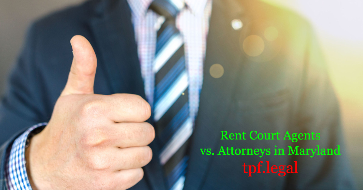 Rent Court Agent vs Attorneys in Maryland