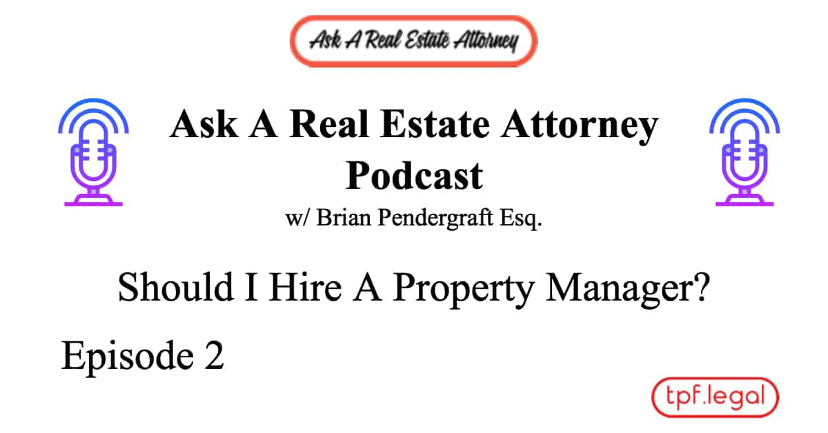 Should I Hire a Property Manager or Do It Myself?