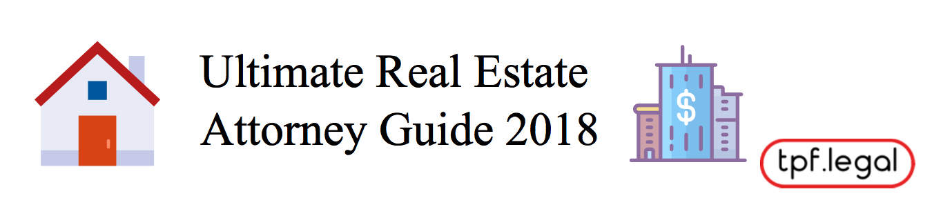 Ultimate Real Estate Attorney Guide Banner 2018