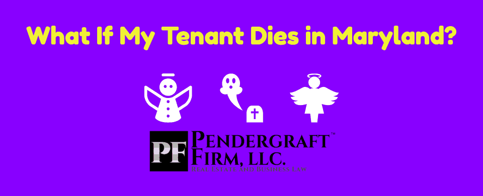 What Happens If My Tenant Dies in Maryland?